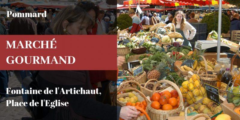 Marché Gourmand à Pommard 5 Juillet, 2 Août et 6 septembre