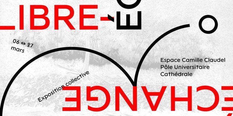 Libre-échange : Exposition Collective / Art du 6 au 27 Mars
