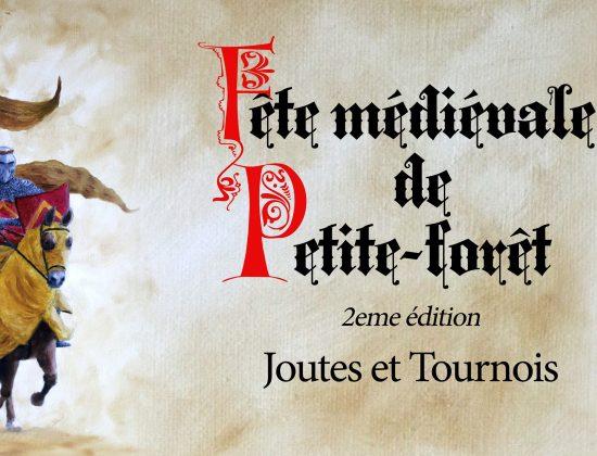 2ème Fête médiévale de Petite-Forêt2ème Fête médiévale de Petite-Forêt les 16 et 17 Mai