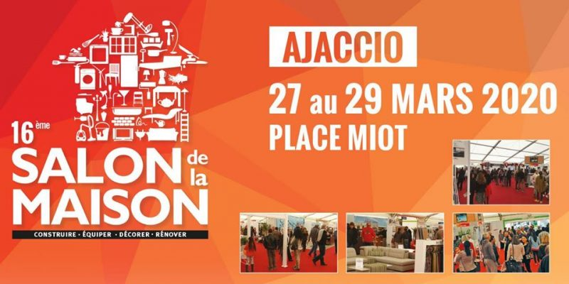 16ème Salon de la Maison d'Ajaccio du 27 au 29 Mars